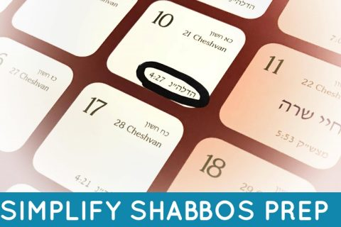 Simplify your Shabbos preparations with these simple tips. Your whole week will be easier when your Shabbos preparations go smoothly!