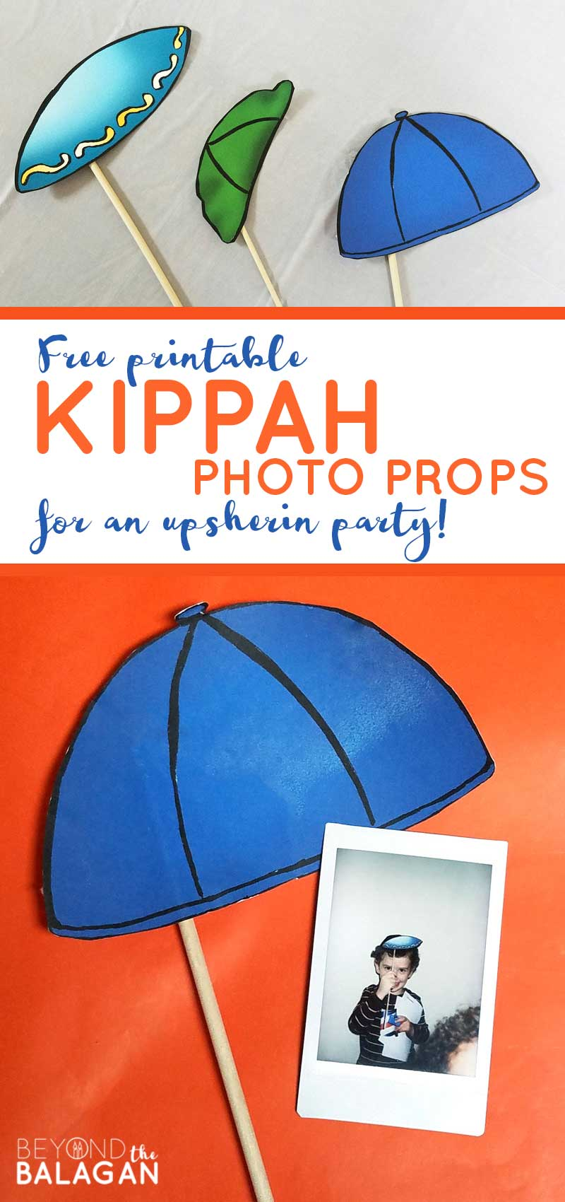 You'll love these amazing upsherin ideas! These free printable kippah photo props are really sweet for that third birthday party or even for your hanukkah party. #upsherin #kippah #beyondthebalagan